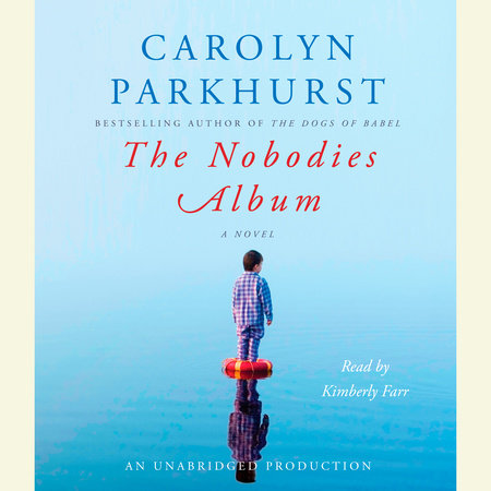 The Nobodies Album by Carolyn Parkhurst