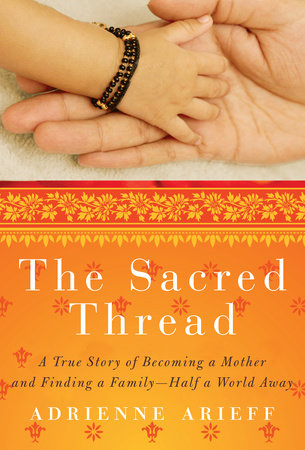 The Sacred Thread by Adrienne Arieff
