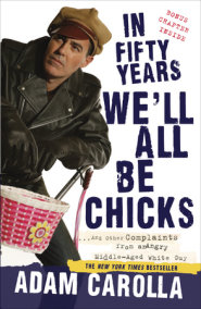 In Fifty Years We'll All Be Chicks