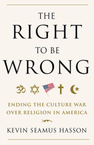 The Right to Be Wrong