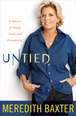 Untied by Meredith Baxter