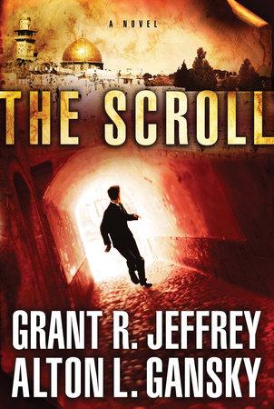 The Scroll by Grant R. Jeffrey and Alton L. Gansky
