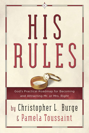 His Rules by Christopher Burge and Pamela Toussaint