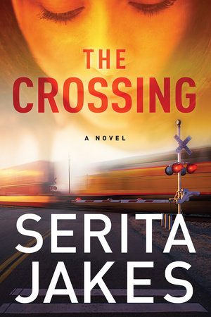 The Crossing by Serita Ann Jakes