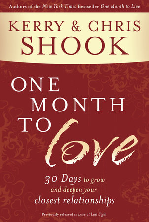One Month to Love by Kerry Shook and Chris Shook