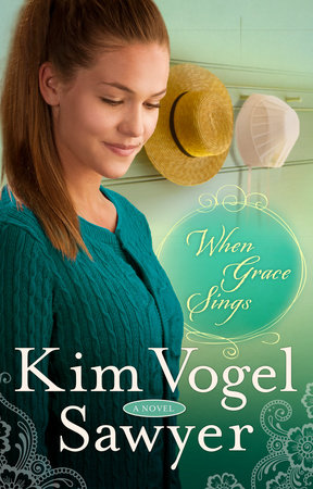 When Grace Sings by Kim Vogel Sawyer