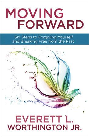 Moving Forward by Everett Worthington, Jr.