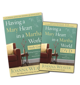 Having a Mary Heart in a Martha World DVD Study Pack
