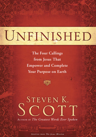 Unfinished by Steven K. Scott