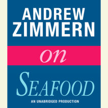 Andrew Zimmern on Seafood Cover