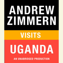 Andrew Zimmern visits Uganda Cover