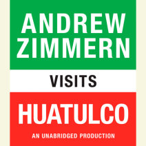 Andrew Zimmern visits Huatulco Cover