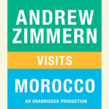 Andrew Zimmern visits Morocco Cover