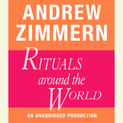 Andrew Zimmern, Rituals Around the World cover