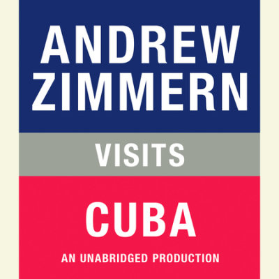 Andrew Zimmern visits Cuba cover