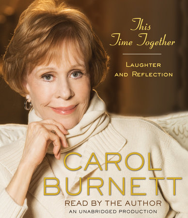 This Time Together by Carol Burnett