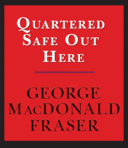 Quartered Safe Out Here: A Recollection of the War in Burma Cover