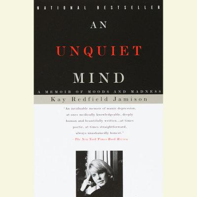 An Unquiet Mind cover