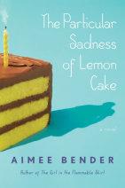 The Particular Sadness of Lemon Cake Cover