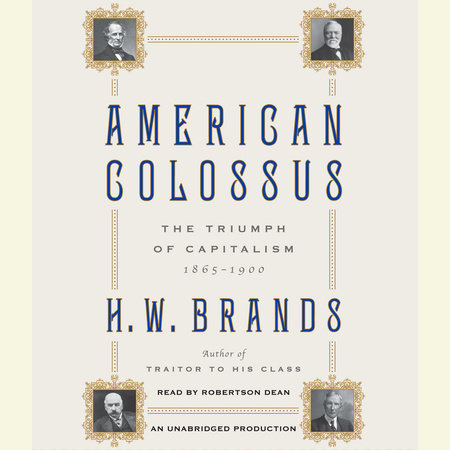 American Colossus by H. W. Brands