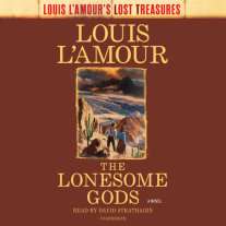 The Lonesome Gods (Louis L'Amour's Lost Treasures) Cover