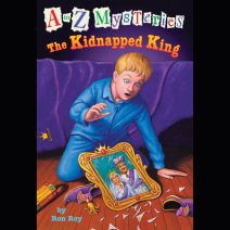 A to Z Mysteries: The Kidnapped King Cover