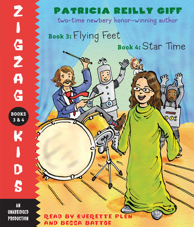 Zigzag Kids Collection: Books 3 and 4 by Patricia Reilly Giff