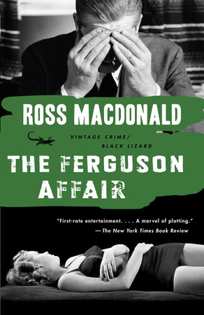 The Ferguson Affair by Ross Macdonald