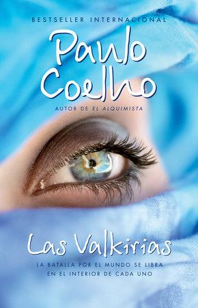 Las valkirias by Paulo Coelho