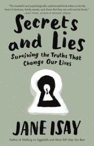 Secrets and Lies