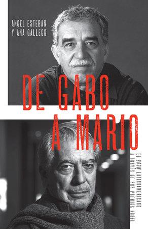 De Gabo a Mario by Angel Esteban and Ana Gallego