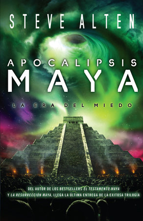 Apocalipsis maya by Steve Alten