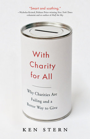 With Charity for All by Ken Stern