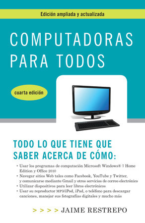 Computadoras para todos, cuarta edicion by Jaime Restrepo