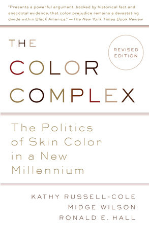 The Color Complex by Kathy Russell, Midge Wilson, Ph.D. and Ronald Hall