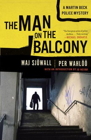 MAN ON THE BALCONY by Maj Sjowall and Per Wahloo
