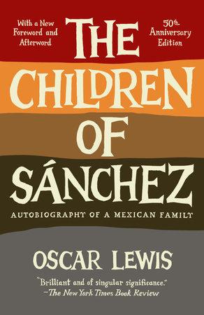 Children of Sanchez by Oscar Lewis