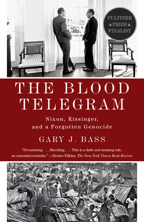 The Blood Telegram by Gary J. Bass