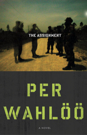 The Assignment by Per Wahloo