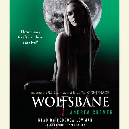 Wolfsbane: A Nightshade Novel by Andrea Cremer