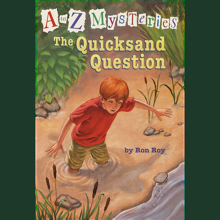 A to Z Mysteries: The Quicksand Question by Ron Roy