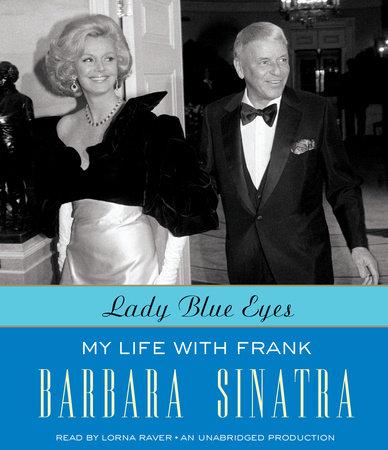 Lady Blue Eyes by Barbara Sinatra