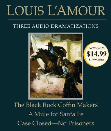 The Black Rock Coffin Makers/A Mule for Santa Fe/Case Closed - No Prisoners cover