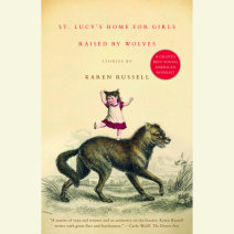 St. Lucy's Home for Girls Raised by Wolves Cover