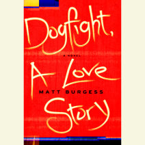 Dogfight, A Love Story Cover