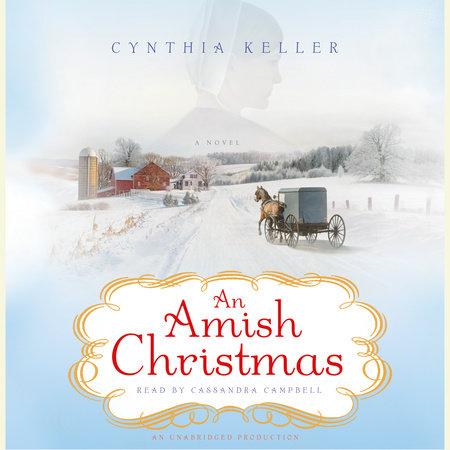 An Amish Christmas by Cynthia Keller