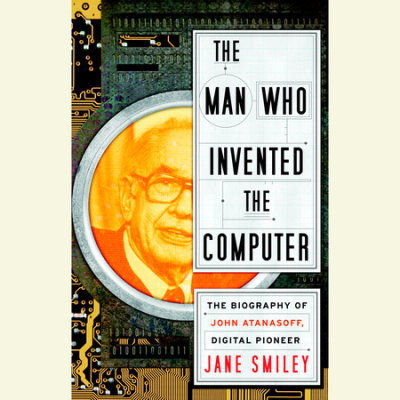 The Man Who Invented the Computer cover
