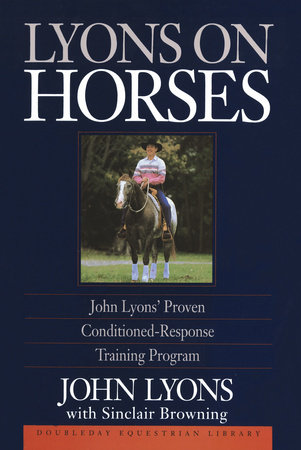 Lyons on Horses by John Lyons
