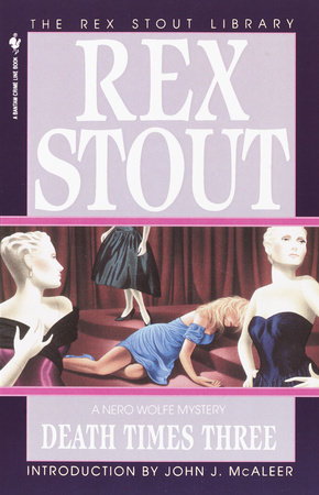 Death Times Three by Rex Stout