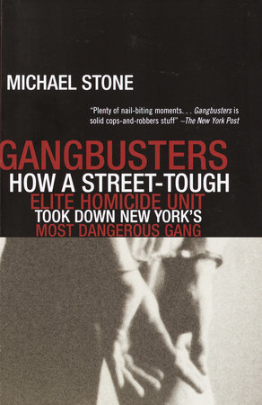 Gangbusters by Michael Stone